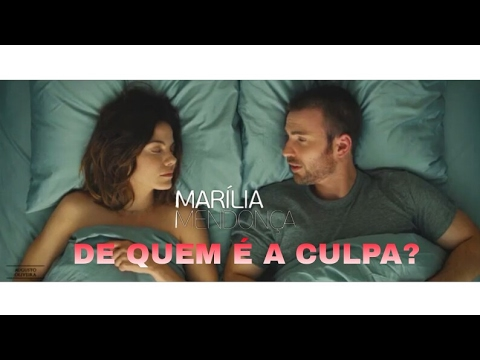 Marília Mendonça - De Quem é a Culpa    MariliaMendoncaDeQuemEACulpa