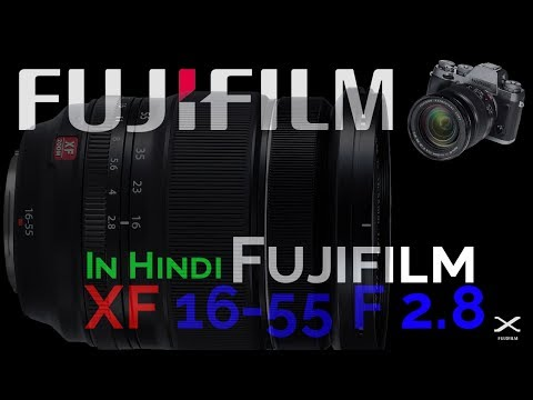 Fuji XF 16-55mm f/2.8 | Hands-on Review | with samples | In Hindi