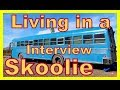 Young Couple Living in a Skoolie - INTERVIEW