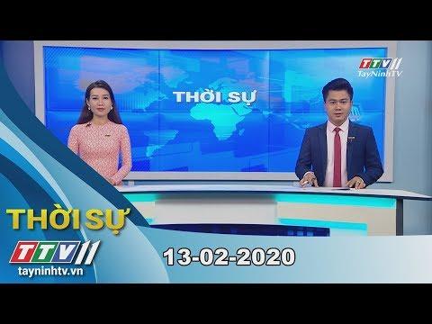 Thời Sự Tây Ninh 13-02-2020 | Tin Tức Hôm Nay | TayNinhTV