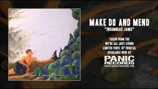 Watch Make Do  Mend Insomniac Jams video