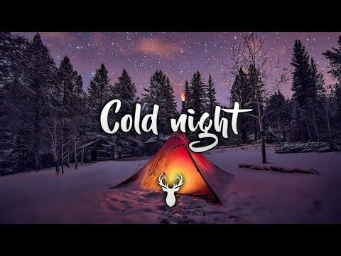 Cold Night   Chill Mix