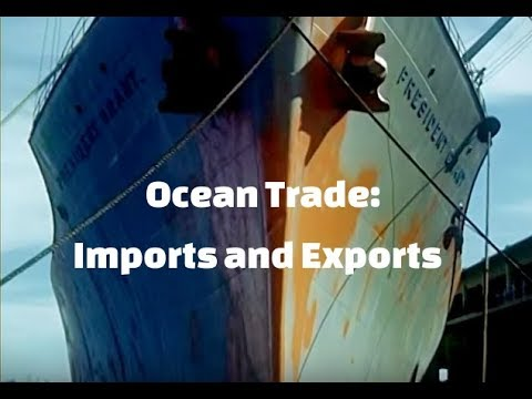 Ocean Trade - Learning About Imports and Exports - for Kids