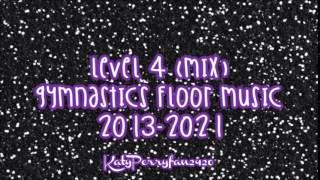 Level 4 Mix Gymnastics Floor Music 2013 2021