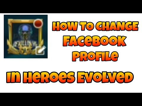 HEROES EVOLVED: HOW TO RESET FACEBOOK AVATAR | 100% WORKING
