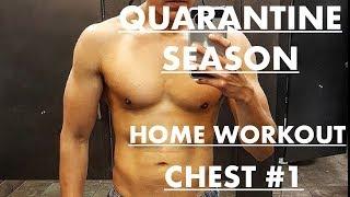 Quarantine season home workout Chest day #1