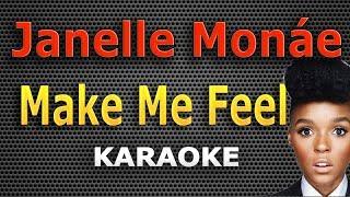 Janelle Monae - Make Me Feel LYRICS Karaoke