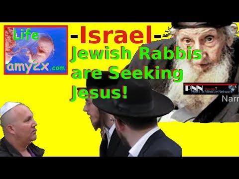Jewish Rabbis are Seeking Jesus!