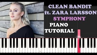 Clean Bandit ft. Zara Larsson - Symphony (Piano Tutorial)