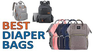 5 Best Diaper Bags 2018 Reviews