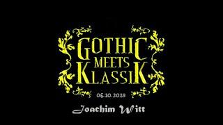 JOACHIM WITT - Gothic meets Klassik 2018 - Herr der Berge (live@Haus Auensee, 06.10.2018)