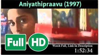Aniyathi Pravu (1997) *Full* MOVIE