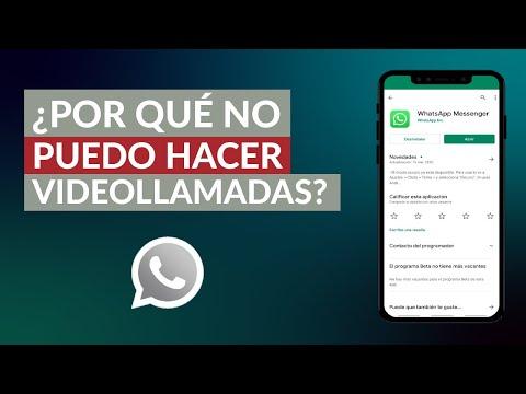 Por qué NO Puedo Hacer Videollamadas por WhatsApp - No Funciona