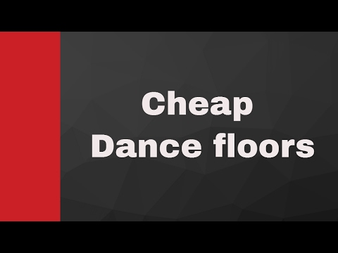 Cheap Dance Floors