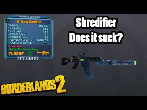 Borderlands 2: Shredifier, does it suck?
