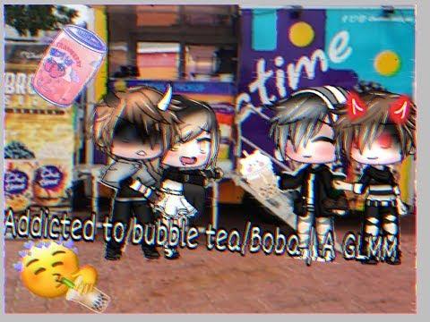 ● Addicted To Bubble Tea/Boba Gacha Mini Movie ●   A SHORT GLMM ORIGINAL?
