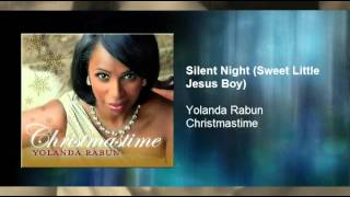 Yolanda Rabun - SIlent Night (Sweet Little Jesus Boy)