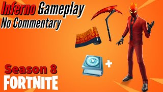 *NEW* Inferno Skin Gameplay!! || Fortnite: BR - (Season 8) - No Commentary