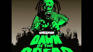 Horseman - Brixton (Dawn of the Dread - Mr Bongo)