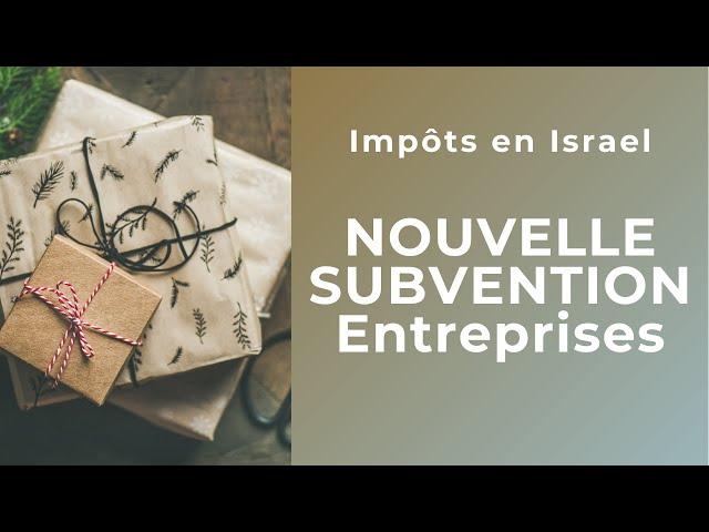 Dray & Dray - Podcast #1 - Janvier 2021 - Une nouvelle subvention pour les entreprises en Israel