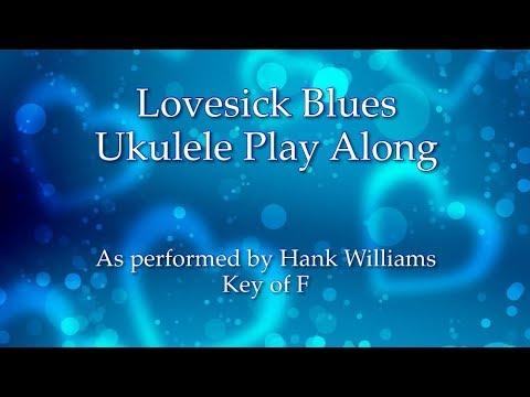 Lovesick Blues Ukulele Play Along