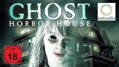 Ghost Horror House (Horrorfilm | deutsch)
