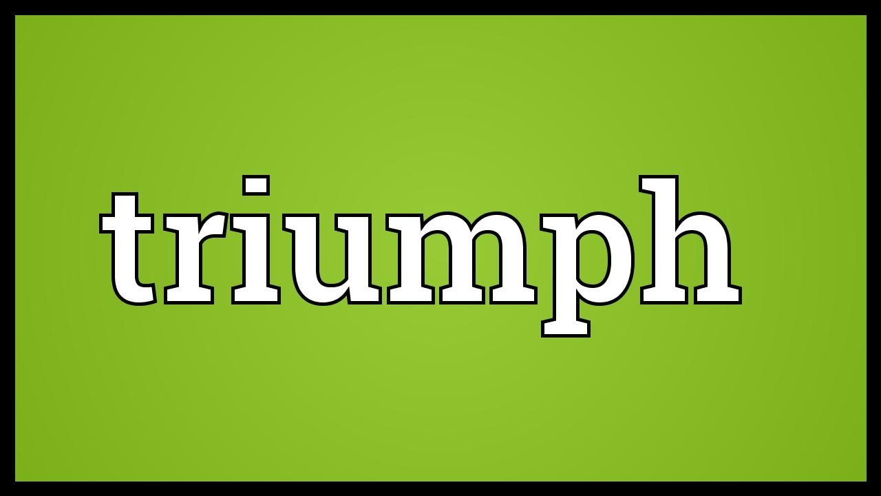 triumph meaning - youtube