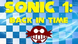 Sonic 1 Back In Time Walkthrough 2015 Hacking Contest Version