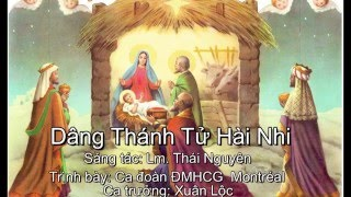 Dâng Thánh Tử Hài Nhi - Thánh ca Giáng Sinh 2015 - Ca đoàn ĐMHCG Montréal, Canada