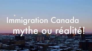 S'installer au Canada, mythe ou réalité
