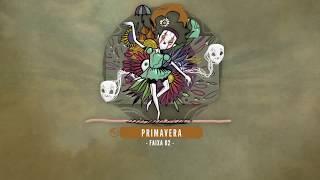02. PrimeiraMente - Primavera | Prod. DJ Fire