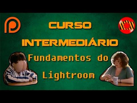 CURSO INTERMEDIÁRIO DE FOTOGRAFIA - FUNDAMENTOS DO LIGHTROOM