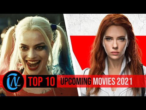 TOP 10 BEST UPCOMING MOVIES OF 2021