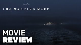 The Wanting Mare Review (2020) - New Low Budget Film With Impressive Fantasy VFX