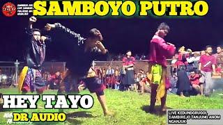 Gambar cover HEY TAYO VERSI JARANAN SAMBOYO PUTRO TERBARU LIVE KEDUNGREGUL TANJUNG ANOM NGANJUK