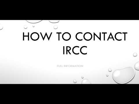 How To Contact IRCC ( Immigration Refugees Citizenship Of Canada)