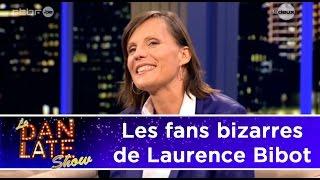 Les fans bizarres de Laurence Bibot