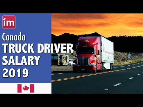 Truck Driver Salary In Canada And Job Outlook (2019)