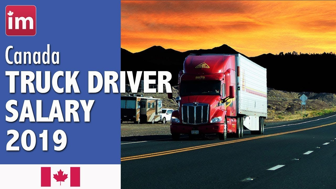 Truck Driver Salary >> Truck Driver Salary In Canada And Job Outlook 2019