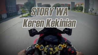 Story WA Keren Kekinian | Video Singkat