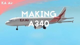 ROBLOX - Making A340 for KA Air