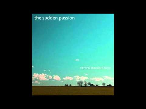 The Sudden Passion - The Bottom Line
