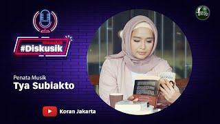 Tya Subiakto, Dibalik Musik Film Indonesia - Diskusik With Tya Subiakto