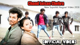 Chand Jaisan Chehra [Official Video] - New Superhit Nagpuri Video 2018 || PC GANG