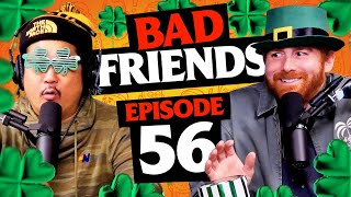The Shamrock ☘️ Cult | Ep 56 | Bad Friends