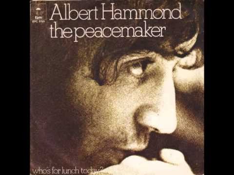 Albert Hammond - The Peacemaker