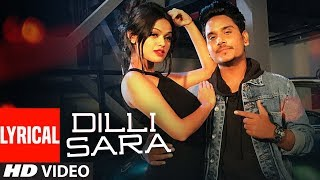 "Dilli Sara: Kamal Khan, Kuwar Virk (Lyrical Video Song) Latest Punjabi Songs 2017 | ""T-Series"""