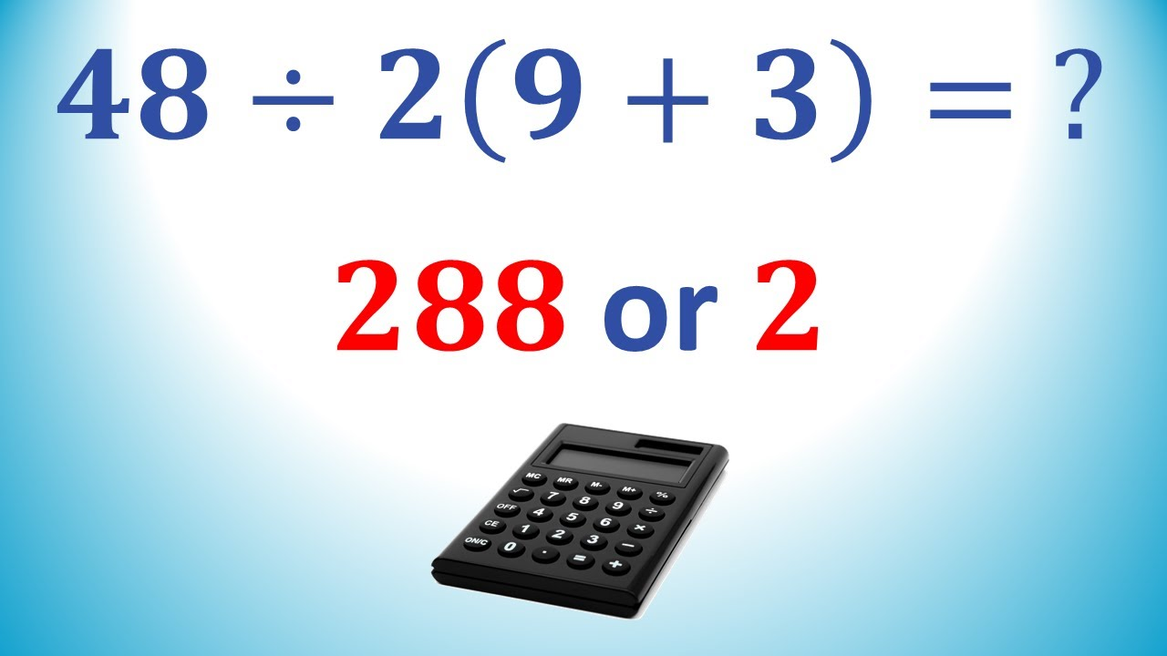 48÷2(9+3) = ? | Viral Problem | Correct Answer Explained Inside