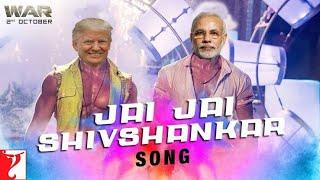 Jai Jai Shivshankar ft. Modi&TRUMP |war| Official Video Song | War 2019.mp3