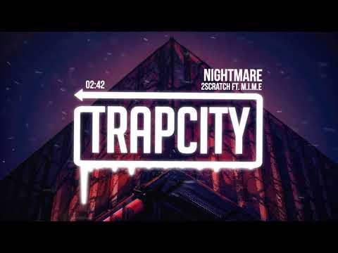 2Scratch - Nightmare (ft. M.I.M.E)